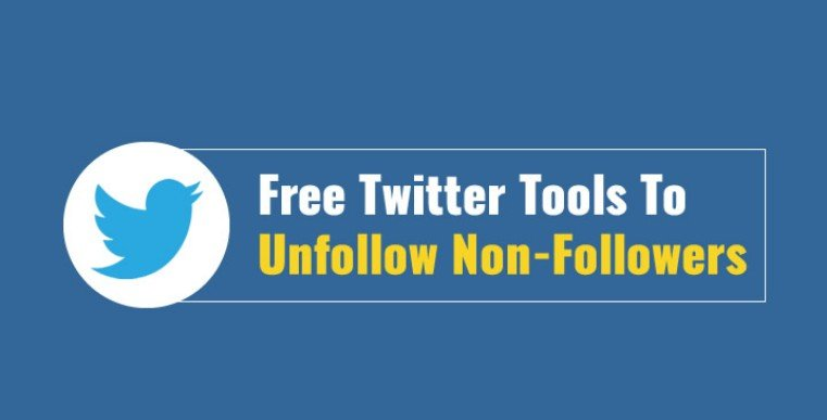 Twitter Unfollow Tool - Twitter Tools to Unfollow Non Followers