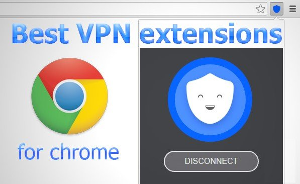 14 Best Free VPN extension for Chrome Browser in 2020