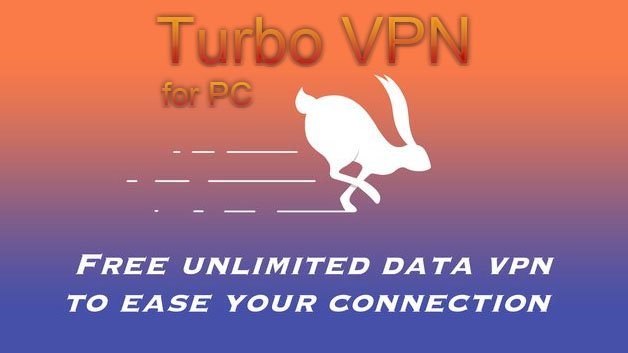 Download Turbo VPN for PC on Windows 10/8.1/7