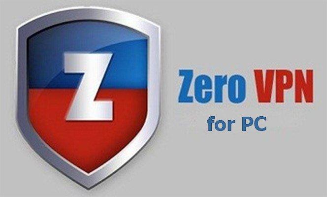 Zero VPN for PC – Download & Install ZERO VPN on PC Windows 10/8.1/7