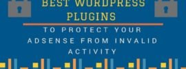 Best WordPress Plugins to Protect AdSense