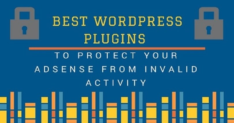 Best WordPress Plugins to Protect AdSense From Invalid Clicks