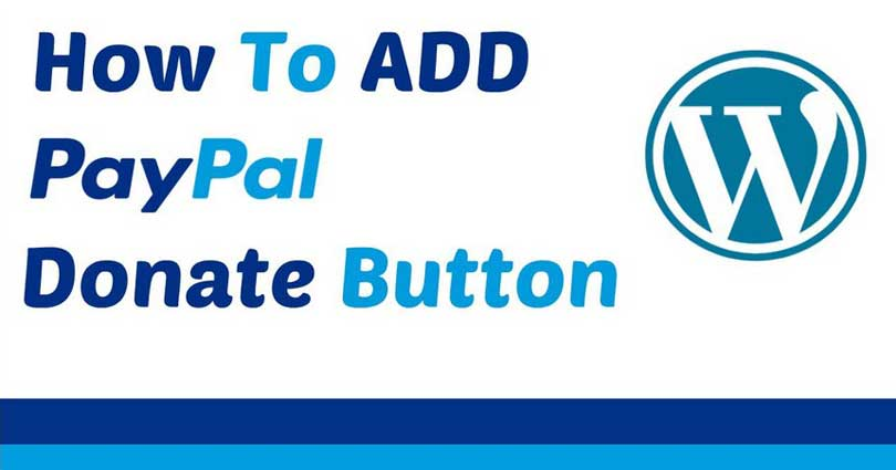 How to Add a PayPal Donate Button in WordPress