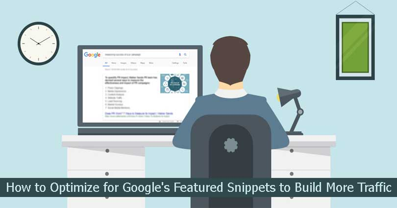 How to Optimize for Google's Featured Snippets to Build More Traffic