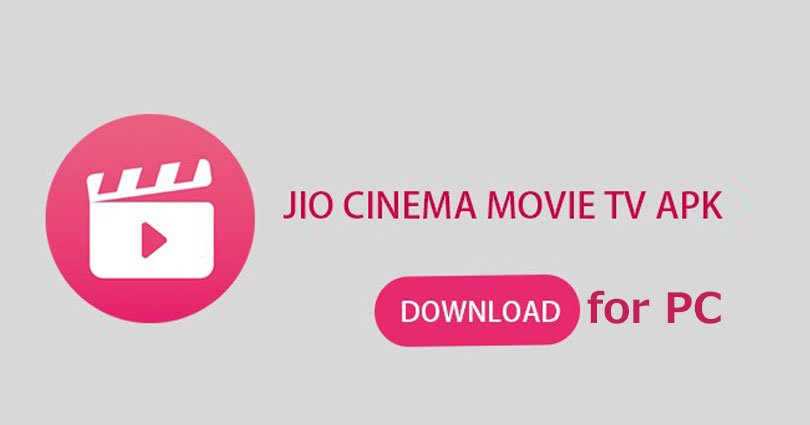 Jio Cinema for PC/Laptop on Windows 7/8/10/8.1/XP/Vista & Mac To Watch Movies, TV Shows