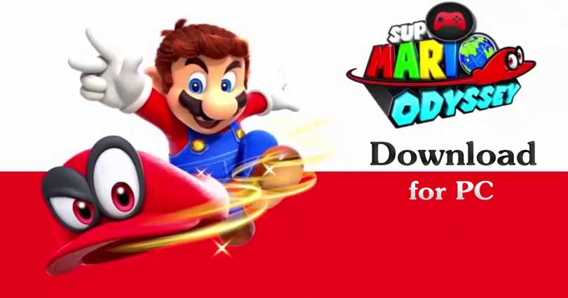 Super Mario Odyssey for PC Windows 8.1/10/8/7/XP/Vista & Mac Laptop