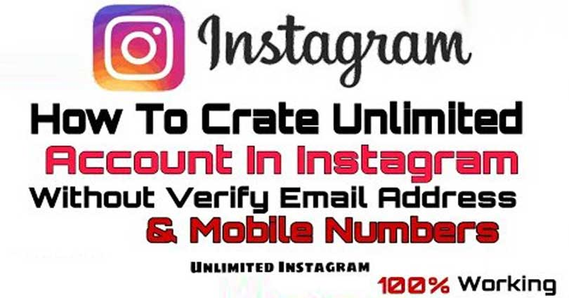 How To Create Unlimited Instagram Accounts Without Verification In PC