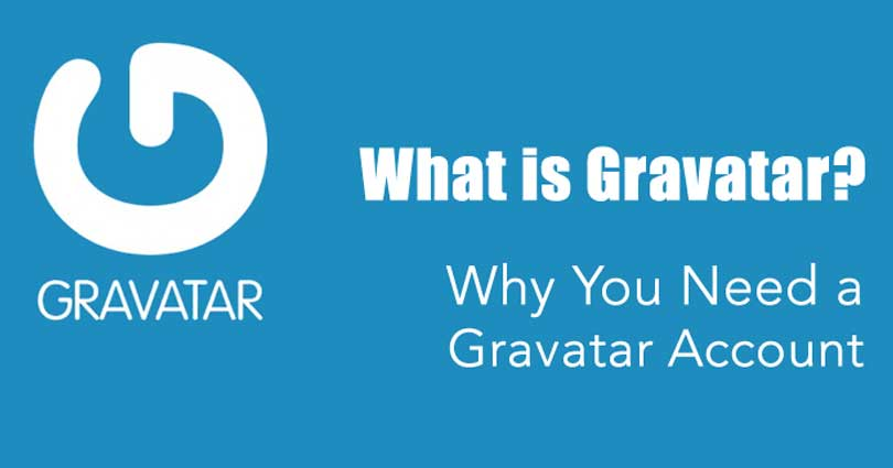 What is Gravatar and Why You Should Start Using it Right Away