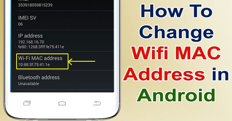 How to Change Wifi MAC Address in Android – Spoof Wifi Mac Address in Smartphone
