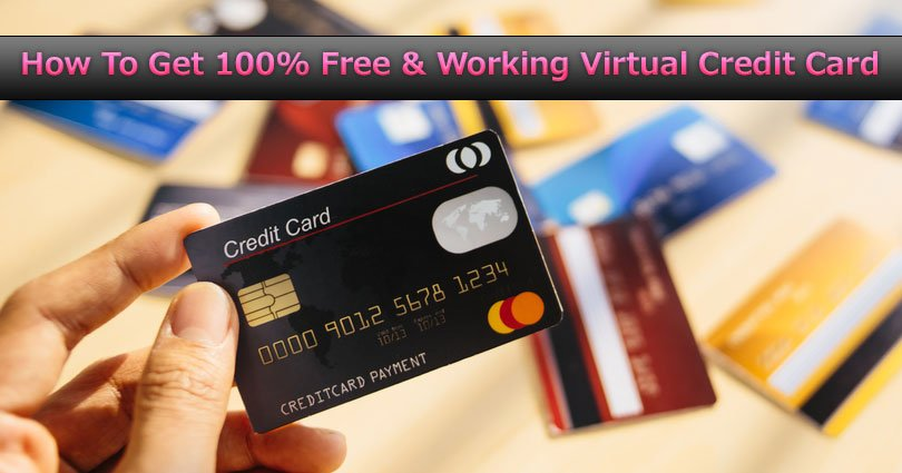 How To Get 100% Free & Working Virtual Credit Card 2020