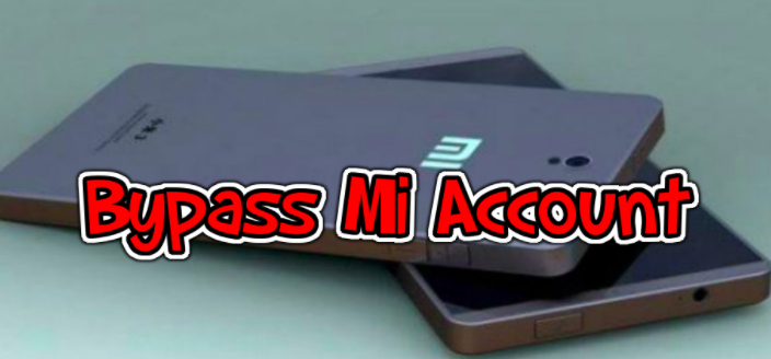 Download Mi Account Unlock Tool 2019 – Bypass/Remove Mi Account Verification