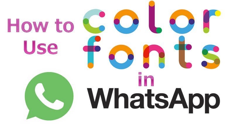 How To Use Color Font In Whatsapp with WhatsBlueText – How to Change Whatsapp Font Color