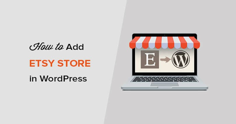 How to Add Your Etsy Store in WordPress