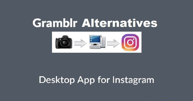7 Best Gramblr Alternatives to Post Instagram Posts