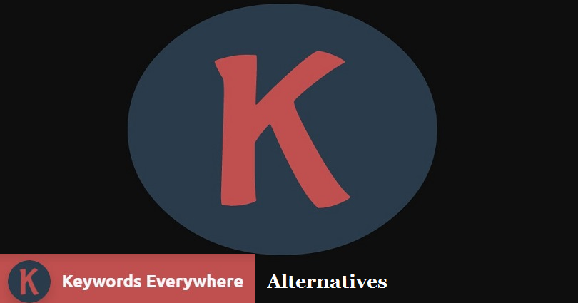 14 Best Keywords Everywhere Alternatives Free in 2020