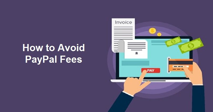 14 Legit Ways to Avoid PayPal Fees