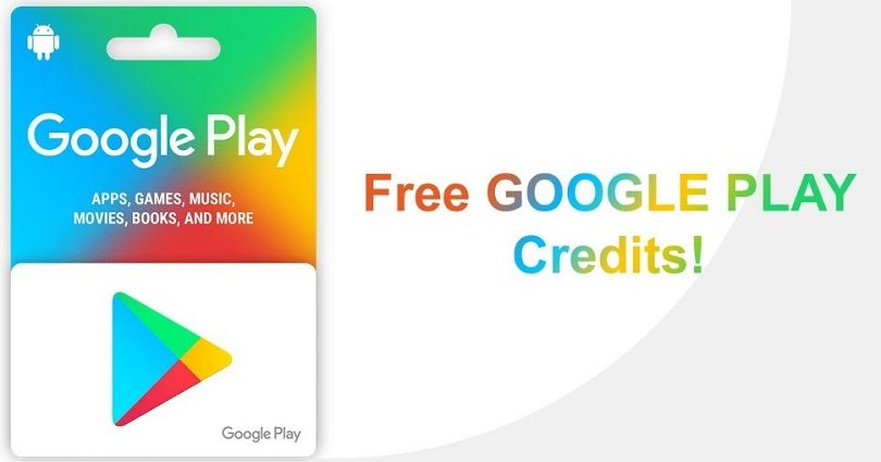 How to Get Free Google Play Credit & Codes – 2021 (Updated)