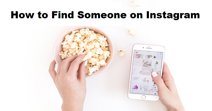 How to Find Someone on Instagram Without Their Username